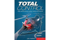 Total Control - High Performance Street Riding Techniques, 2nd Edition
