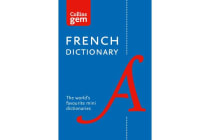 Collins French Dictionary Gem Edition - 40,000 Words and Phrases in a Mini Format