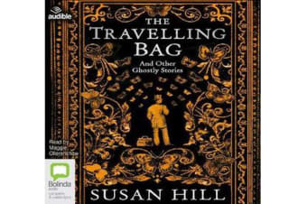 The Travelling Bag - And Other Ghostly Stories