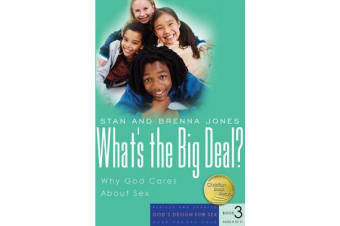 What's the Big Deal? - Why God Cares about Sex