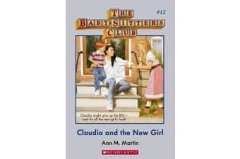 Baby-Sitters Club #12 - Claudia and the New Girl