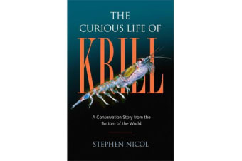 The Curious Life of Krill - A Conservation Story from the Bottom of the World
