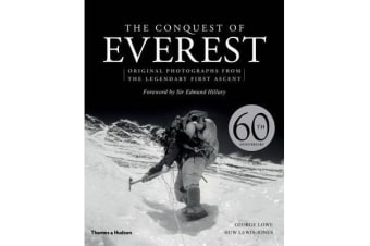 The Conquest of Everest - Original Photographs from the Legendary First Ascent