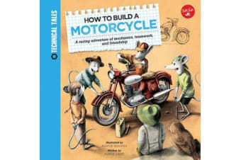 How to Build a Motorcycle - A racing adventure of mechanics, teamwork, and friendship