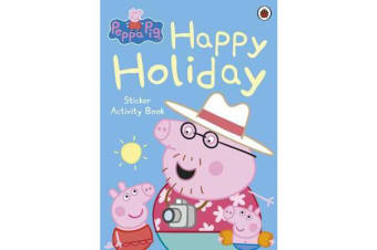 Peppa Pig - Happy Holiday Sticker Activity Book