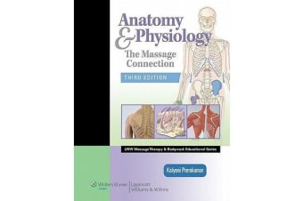 Anatomy & Physiology - The Massage Connection