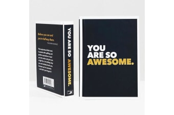 You Are So Awesome Inspirational Quotes Book