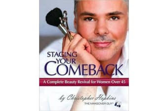 Staging Your Comeback - A Complete Beauty Revival for Women Over 45
