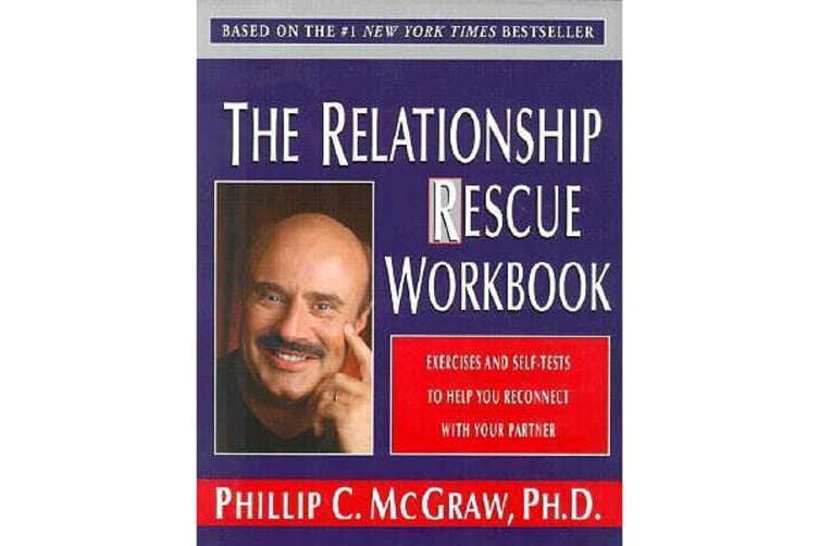 The Relationship Rescue Workbook - Exercises and Self-Tests to Help You Reconnect with Your Partner