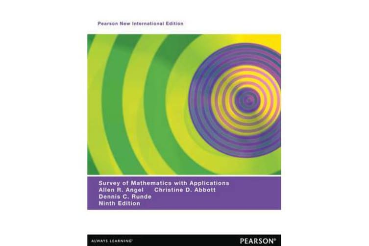 A Survey of Mathematics with Applications - Pearson New International Edition