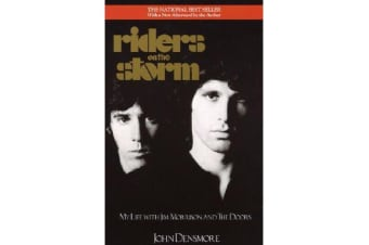 Riders on the Storm - My Life with Jim Morrison and the Doors