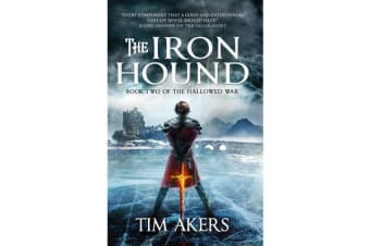 The Iron Hound - Book 2 of The Hallowed War series