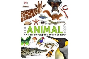The Animal Book - A Visual Encyclopedia of Life on Earth