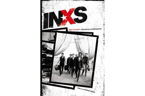 INXS - Story to Story: The Official Autobiography