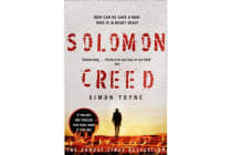 Solomon Creed - The Only Thriller You Need to Read This Year