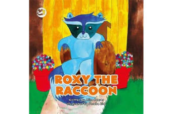 Roxy the Raccoon - A Story to Help Children Learn About Disability and Inclusion