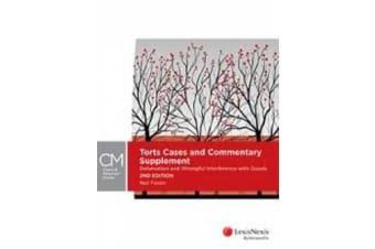 Torts Cases and Commentary Supplement - Defamation and Wrongful Interference with Goods