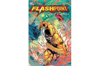 Flashpoint - The World Of Flashpoint Featuring The Flash