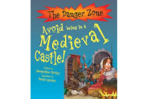 Avoid Being In A Medieval Castle!