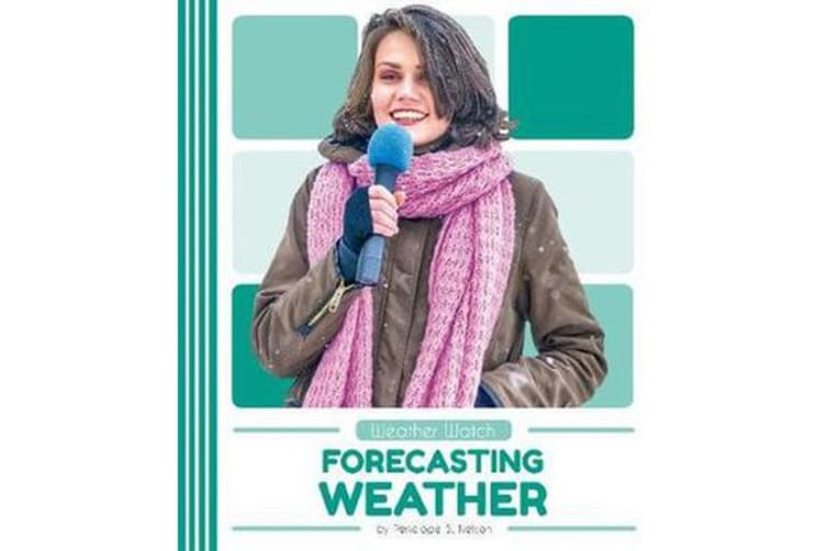 Weather Watch - Forecasting Weather