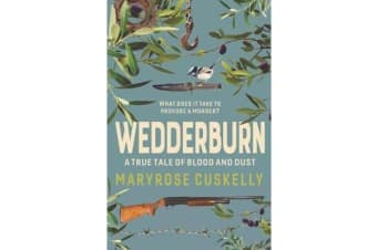 Wedderburn - A True Tale of Blood and Dust