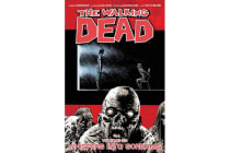 The Walking Dead Volume 23 - Whispers Into Screams