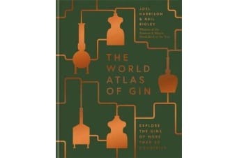 The World Atlas of Gin - Explore the gins of more than 50 countries