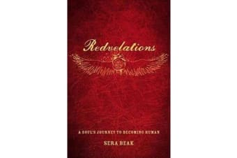 Redvelations - A Soul's Journey to Becoming Human
