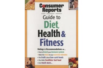Consumer Reports Diet, Health & Fitness Guide
