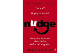 Nudge - Improving Decisions About Health, Wealth and Happiness