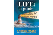 Life: a Guide - What to Expect in Each Seven-Year Stage