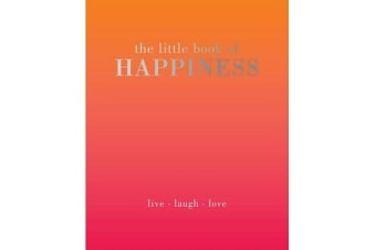 The Little Book of Happiness - Live Laugh Love