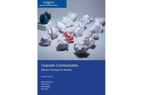 Corporate Communications - Effective Techniques for Business