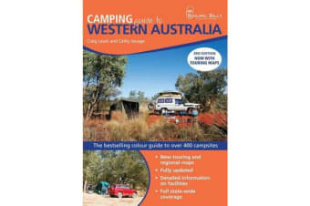 Camping Guide to Western Australia - The Bestselling Colour Guide to Over 400 Campsites