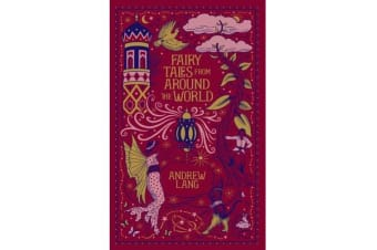 Fairy Tales from Around the World (Barnes & Noble Collectible Classics - Omnibus Edition)