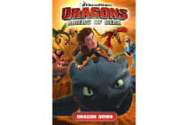 DreamWorks' Dragons - Dragon Down (How to Train Your Dragon TV) Volume 1