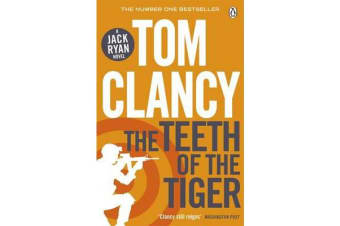 The Teeth of the Tiger - INSPIRATION FOR THE THRILLING AMAZON PRIME SERIES JACK RYAN
