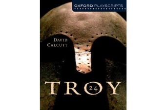 Oxford Playscripts - Troy