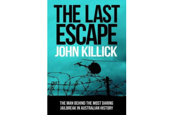 The Last Escape - The True Story of the Helicopter Bandit