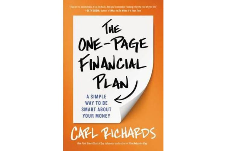 The One-Page Financial Plan - A Simple Way to Be Smart about Your Money
