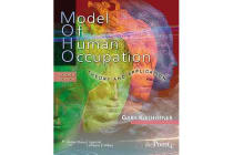 Model of Human Occupation - Theory and Application