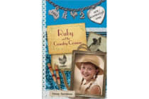 Our Australian Girl - Ruby And The Country Cousins (Book 2)