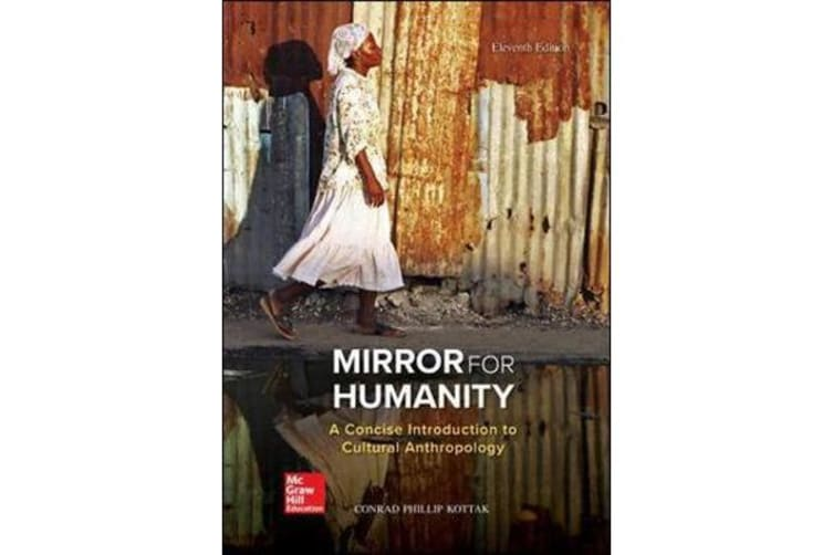 Mirror for Humanity - A Concise Introduction to Cultural Anthropology