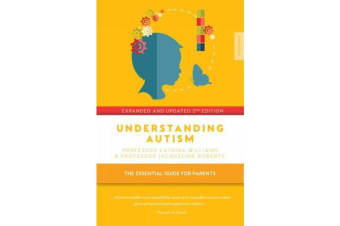 Understanding Autism - The essential guide for parents