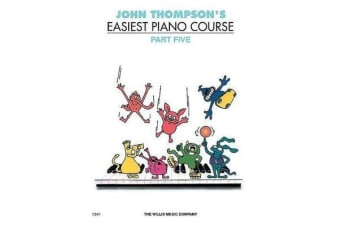 John Thompson's Easiest Piano Course - Part 5 (Revised Edition)