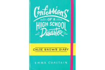 Chloe Snow's Diary - Confessions of a High School Disaster