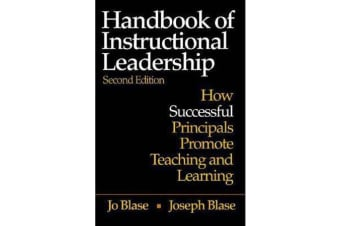 Handbook of Instructional Leadership - How Successful Principals Promote Teaching and Learning