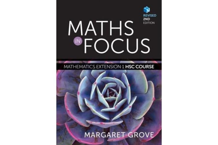 Maths in Focus - Mathematics Extension 1 HSC Course Revised (Student Book with 4 Access Codes)