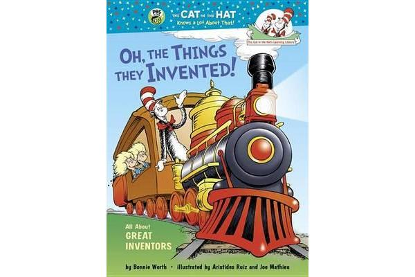 Oh, the Things They Invented! - All about Great Inventors