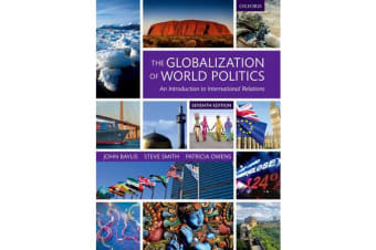 The Globalization of World Politics - An Introduction to International Relations